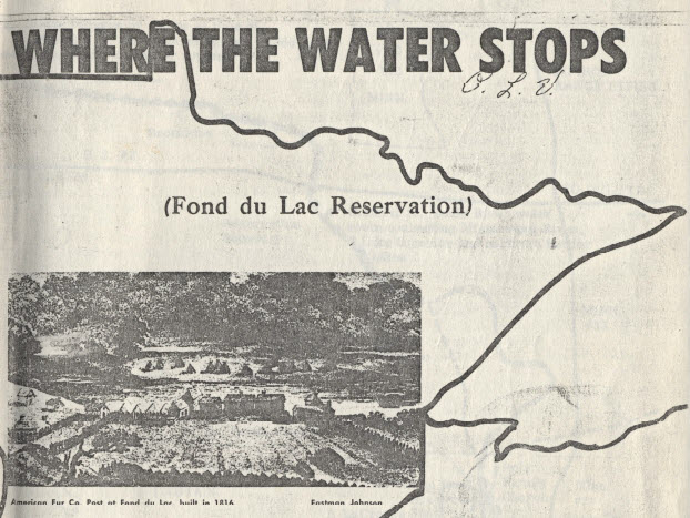 """Coleman, Sister Bernard, O.S.B. """"Where the Water Stops: Fond du Lac Reservation"""""""