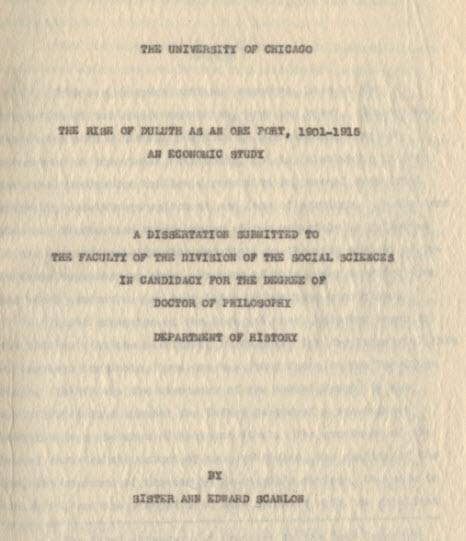 "Scanlon, Sister Ann Edward, O.S.B. ""The Rise of Duluth as an Ore Port, 1901-1915: An Economic Study"""
