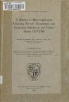 "McLaughlin, Sister Raymond, O.S.B. ""A History of State Legislation Affecting Private Elementary and Secondary Schools in the United States, 1870-1945"""