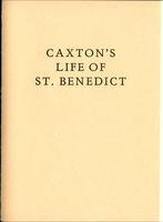 """Medieval & Renaissance Studies Seminar: The Book of Memory """"Caxton's Life of St. Benedict"""", Spring 2010"""