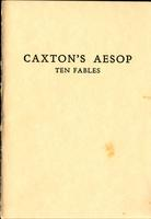 """Medieval & Renaissance Studies Seminar: The Book of Memory """"Caxton's Aesop: Ten Fables by Aesop"""", Fall 2000"""